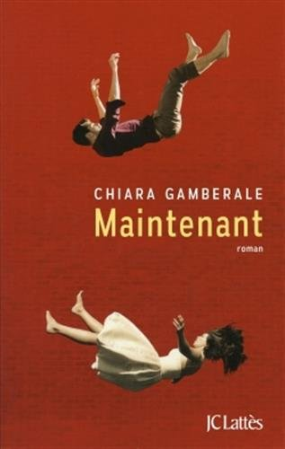 maintenant de Chiara Gamberale