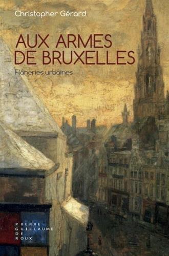 «Aux Armes de Bruxelles» de Christopher Gérard