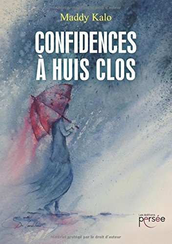 confidences a huis clos