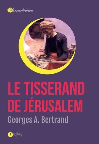 Le tisserand de Jérusalem