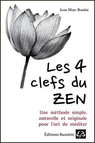 Les 4 clefs du Zen