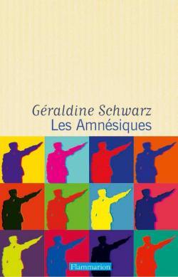 Les Amnésiques - Géraldine Schwarz